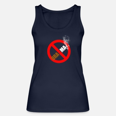 Drama NO DRAMA - Women's Organic Tank Top