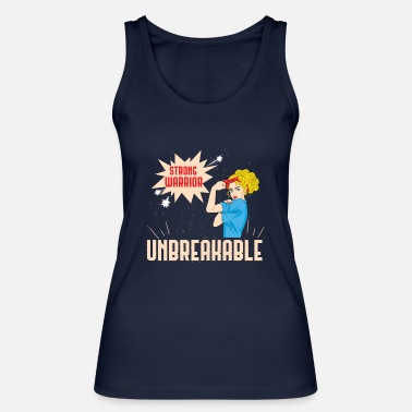 Unbreakable Warrior girl - Women's Organic Tank Top