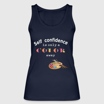 self confidence self-confidence - Women's Organic Tank Top by Stanley & Stella