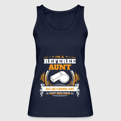 Referee Aunt Shirt Gift Idea - Women's Organic Tank Top by Stanley & Stella