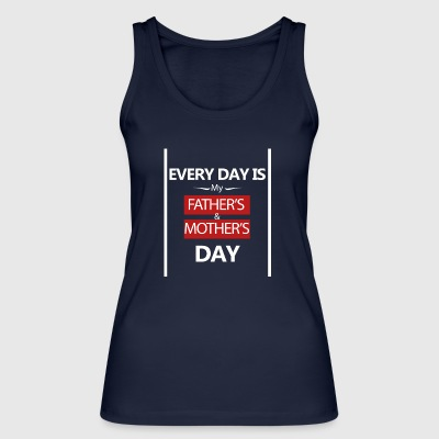 Fathersday-fathers day-mothersday-mothersday - Women's Organic Tank Top by Stanley & Stella