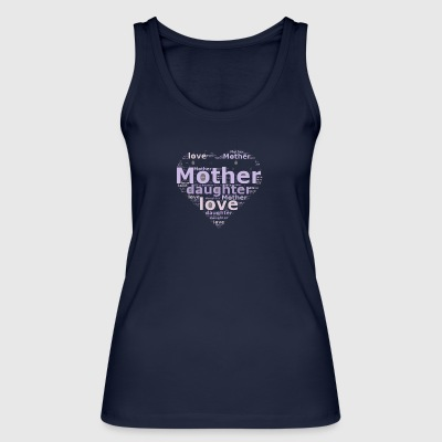 Mother Daughter Love - Women's Organic Tank Top by Stanley & Stella