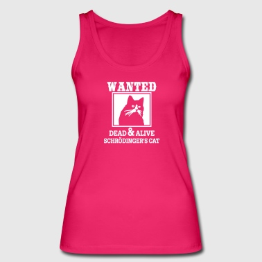 Wanted Dead & Alive - Women's Organic Tank Top by Stanley & Stella