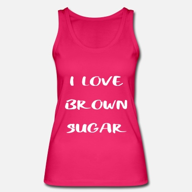 I love brown / black / candy sugar - Women's Organic Tank Top by Stanley & Stella
