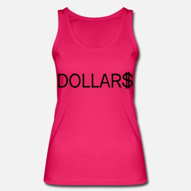 Dollar dollars - Women's Organic Tank Top