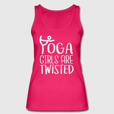 YOGA girls are twisted - Women's Organic Tank Top by Stanley & Stella