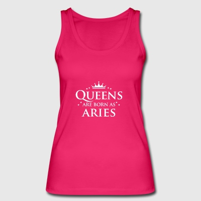 Queens are born as Aries - Women's Organic Tank Top by Stanley & Stella