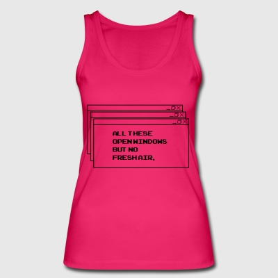 All These open Windows - Frauen Bio Tank Top von Stanley & Stella