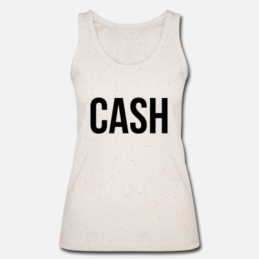 Cash Cash - Women's Organic Tank Top by Stanley & Stella