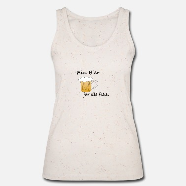 Occasion A beer for all occasions Oktoberfest - Women's Organic Tank Top by Stanley & Stella
