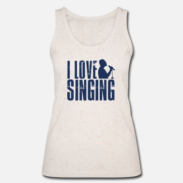 To Sing singing - Women's Organic Tank Top