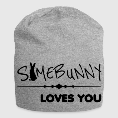 somebunny loves you loves you - Jersey Beanie