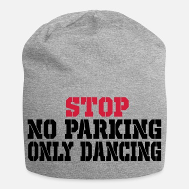 Trance stop no parking - Jersey Beanie