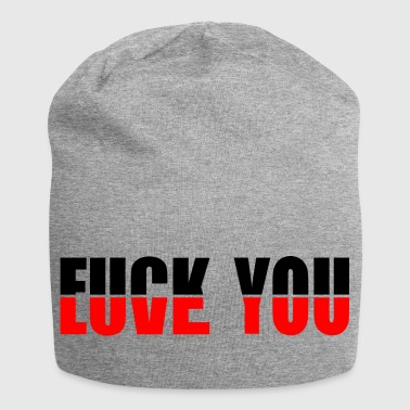 Love You Fuck You - Jersey Beanie