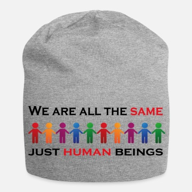 Rassismus we are all the same - just human beings - Jersey-Beanie