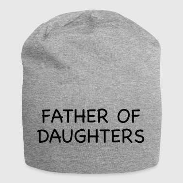 Father And Daughter FATHER OF DAUGHTERS - Jersey Beanie