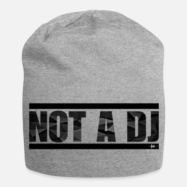 Not a DJ - Black - Beanie