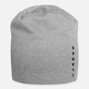 Plain SoWhat - Plain - Beanie