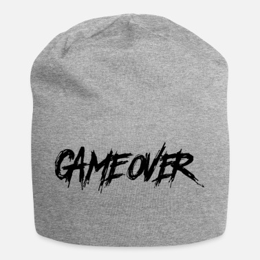 Game Over Game Over - Game End, Gamer Hatescreen - Jersey-Beanie