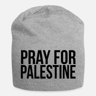 Pray For Paris PRAY FOR PALESTINE - Jersey Beanie