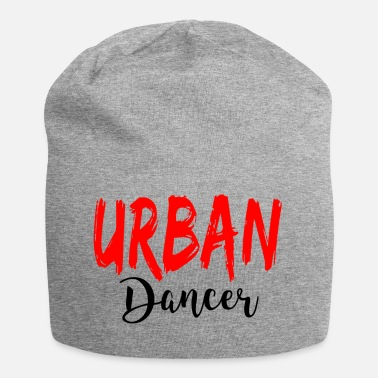 Urban Urban Dancer - Urban Dance Shirt - Beanie