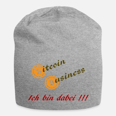 Business Bitcoin Business - Je suis dans - Bonnet en jersey