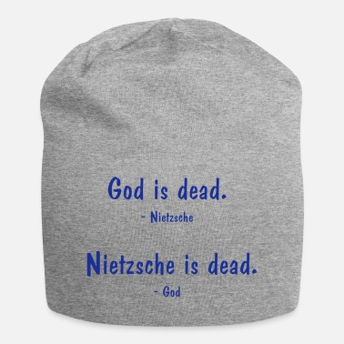 Skeptic Nietzsche and God - both dead? Philosophy saying - Jersey Beanie
