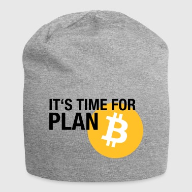 IT'S TIME FOR PLAN B (BITCOIN) - Jersey-Beanie