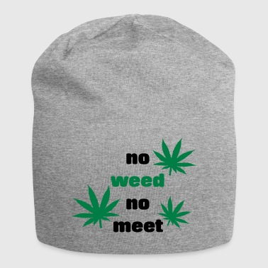 Ganja No Weed No meeting gift idea grass kiffen - Jersey Beanie