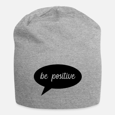 Positivity be positive - Jersey Beanie