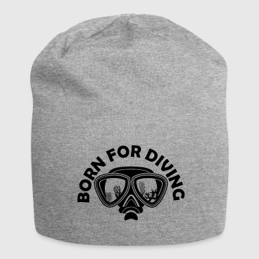 Born In Born to Dive Born for Diving - Jersey Beanie