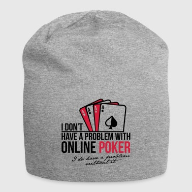 Funny Online Internet Poker Players - Jersey Beanie