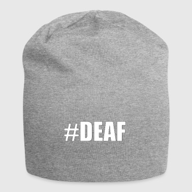 Deaf #DEAF knows - Jersey Beanie