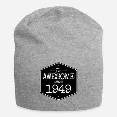 Awesome Since I'M AWESOME SINCE 1949 - Beanie