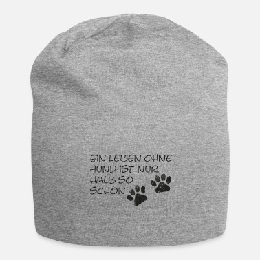 Half Life A life without a dog is only half as nice - Jersey Beanie