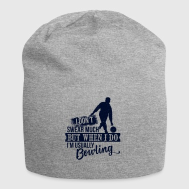 Ik ben meestal Bowling - funny bowler - bowling hobby - Jersey-Beanie