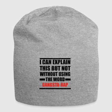Can explain relationship born love GANGSTA RAP - Jersey Beanie
