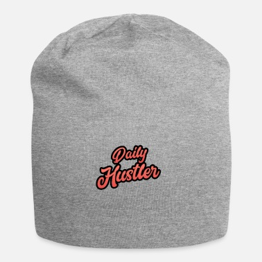 Hustlers Daily Hustler - for all Hustlers! - Jersey Beanie
