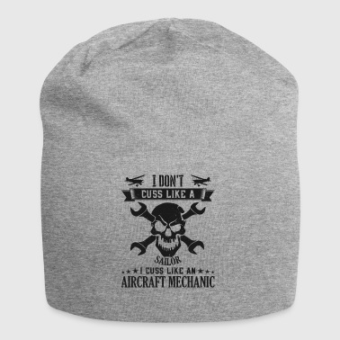 Mechanic Aircarft Mechanics cuss like a sailor - Jersey Beanie