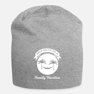 Vacation Family Vacation - Vacation - Vacation - Funny - Beanie