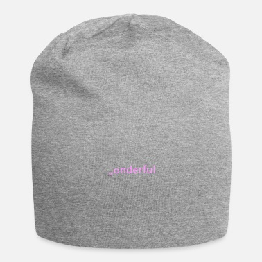 Wonder wonderful - Jersey Beanie