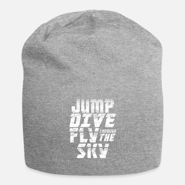 Sky-dive Skydiving Jump Dive Fly Through the Sky - Jersey-Beanie