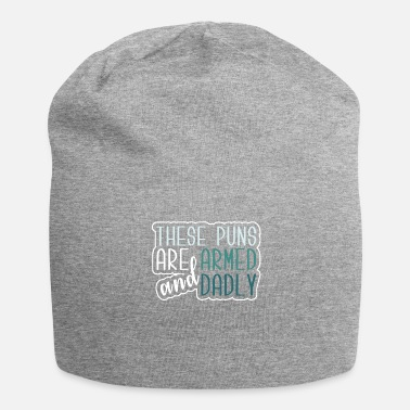 Pun These puns !!! - Jersey Beanie