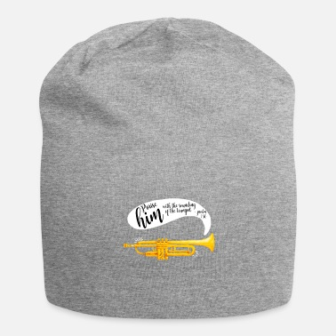 Bible Verse Praise him with the trumpet shirt Bible lovers - Jersey Beanie