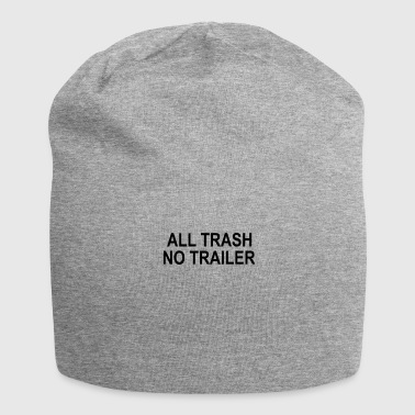 Trailer All trash no trailer - Jersey Beanie