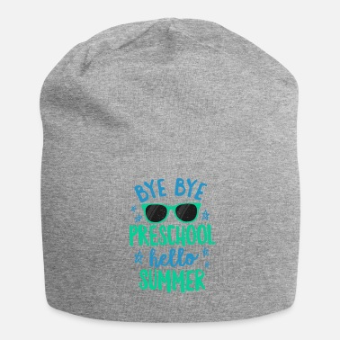 Maternelle Bye Bye Preschool Bonjour Summer Shirt School Teachers & Kids - Bonnet en jersey