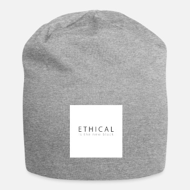 Ethics Ethical is the new Black - Jersey Beanie