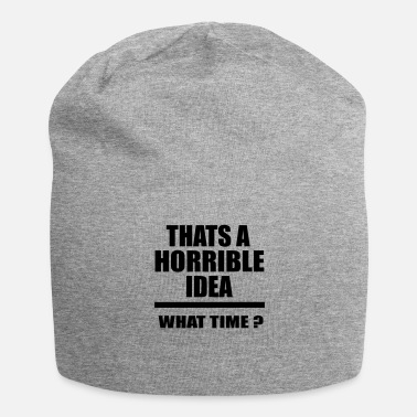 Horrible horrible idea - Gorro holgado de tela de jersey