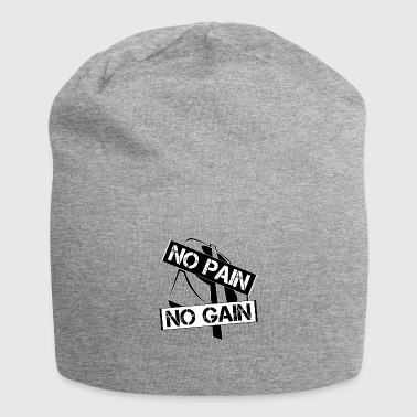 No Pain No Gain No pain no gain (sin dolor no hay recompensa) - Gorro holgado de tela de jersey