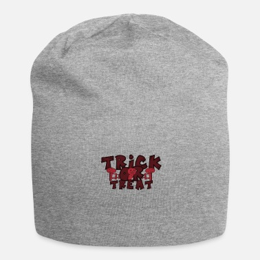 Trick Or Treat Trick ou Treat Halloween Trick or Treat - Beanie